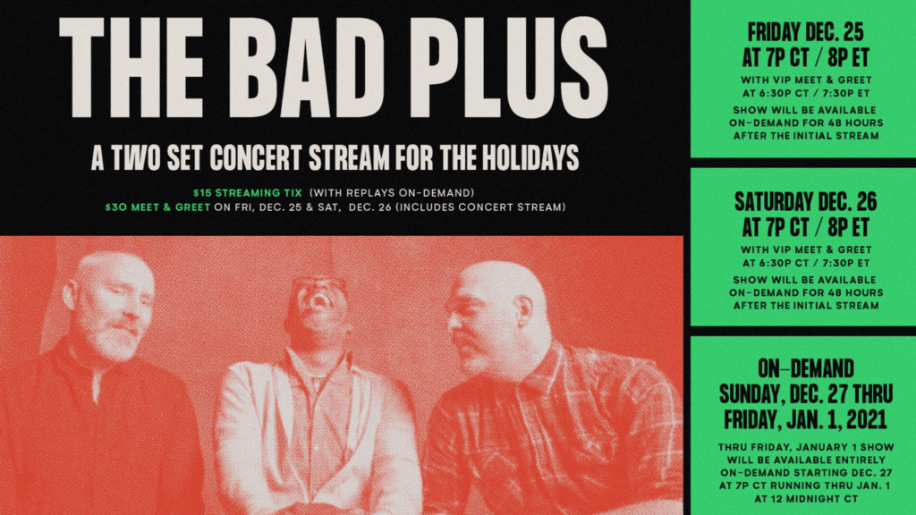 A Double Shot of The Bad Plus For The Holidays